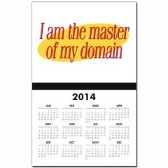"2014 wall calendar with ""I am the master of my domain"" printed on it."